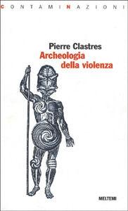 Archeologia della violenza