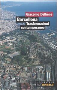 Barcellona. Trasformazioni contemporanee