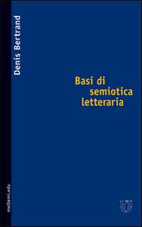 Basi di semiotica letteraria