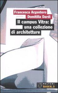 Il campus Vitra: una collezione di architetture