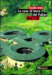 Le case di terra del Fujian