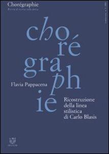 Chorégraphie. Rivista di ricerca sulla danza. Nuova serie (2001). Vol. 1: Ricostruzione della linea stilistica di Carlo Blasis.