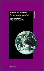 Emozioni e confini. Per una sociologia delle relazioni etniche