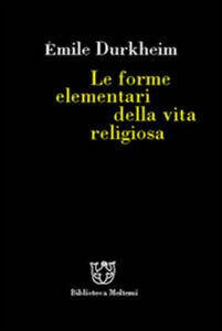 Le forme elementari della vita religiosa