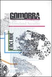 Gomorra. Territori e culture della metropoli contemporanea. Vol. 6: Enclave.