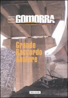 Antondemarirreguera.es Gomorra. Territori e culture della metropoli contemporanea. Vol. 9: Grande raccordo anulare. Image