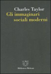 Gli immaginari sociali moderni