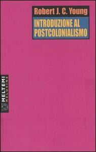Introduzione al postcolonialismo