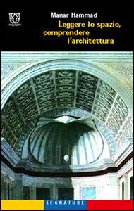 Leggere lo spazio, comprendere l'architettura