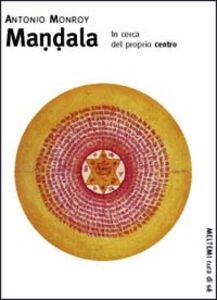 Mandala. In cerca del proprio centro