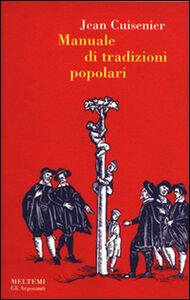 Manuale di tradizioni popolari