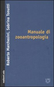 Manuale di zooantropologia
