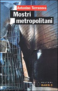 Mostri metropolitani