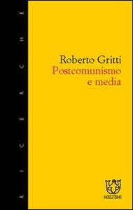 Postcomunismo e media