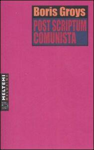 Post scriptum comunista