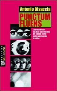 Punctum fluens. Comunicazione estetica e movimento tra cinema e arte nelle avanguardie storiche