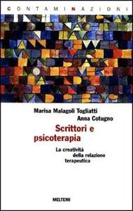 Scrittori e psicoterapia. La creatività della relazione terapeutica