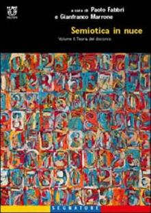 Semiotica in nuce. Vol. 2: Teoria del discorso. - copertina