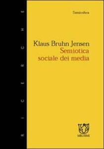 Semiotica sociale dei media