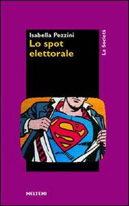 Lo spot elettorale