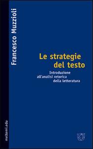 Le strategie del testo. Introduzione all'analisi retorica della letteraturanto