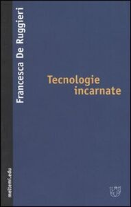Tecnologie incarnate