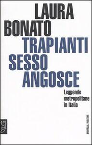 Trapianti, sesso, angosce. Leggende metropolitane in Italia
