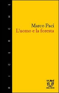 L' uomo e la foresta