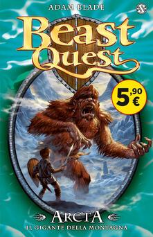 Ristorantezintonio.it Arcta. Il gigante della montagna. Beast Quest. Vol. 3 Image