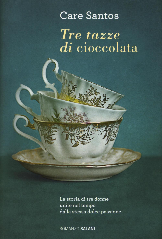 Tre tazze di cioccolata care santos libro salani for Studi mataro