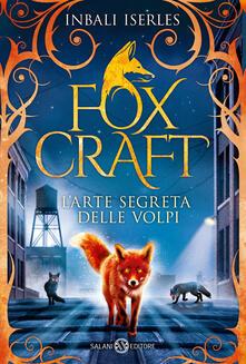 Rallydeicolliscaligeri.it L' arte segreta delle volpi. Foxcraft. Vol. 1 Image