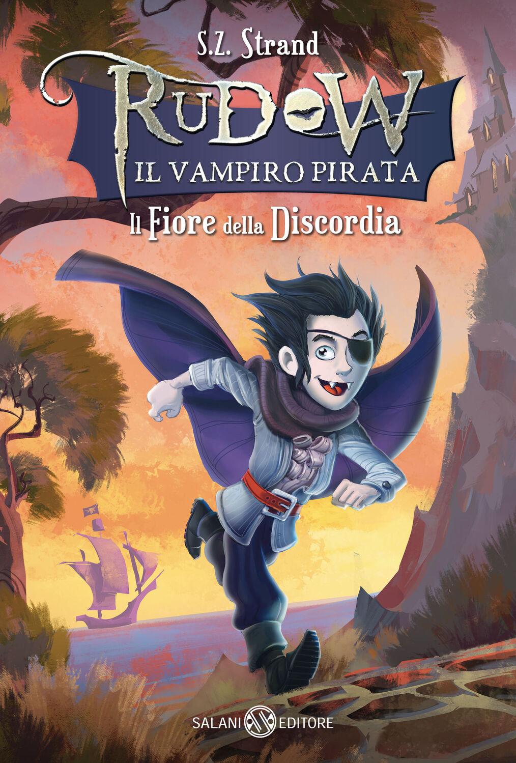 Il fiore della discordia. Rudow il vampiro pirata