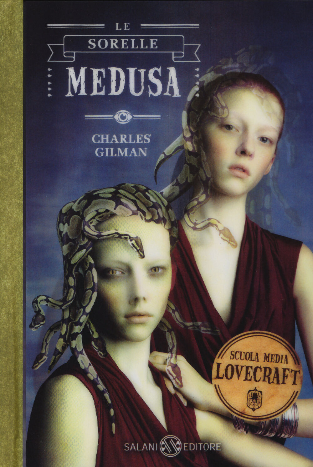 Le sorelle Medusa. Scuola media Lovecraft. Vol. 2