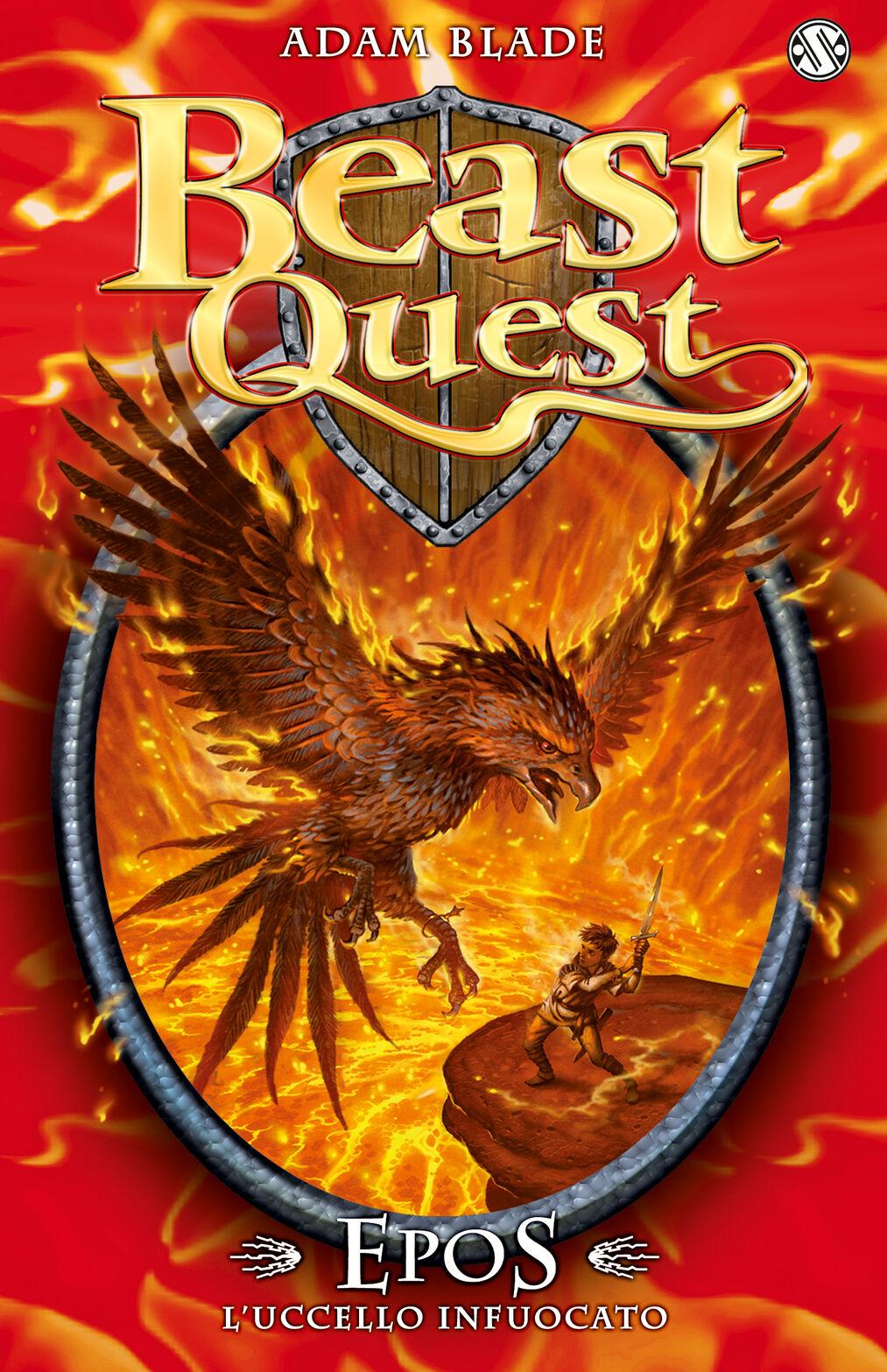 Epos. L'uccello infuocato. Beast Quest. Vol. 6