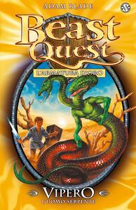 Vipero. L'uomo serpente. Beast Quest