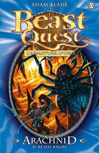 Arachnid. Il re dei ragni. Beast Quest