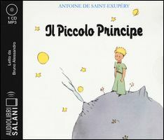 Il Piccolo Principe. Audiolibro. CD Audio formato MP3