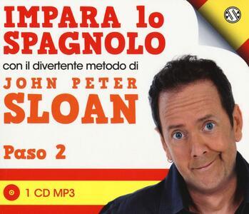 Impara lo spagnolo con il divertente metodo. Paso 2. Audiolibro. 2 CD Audio