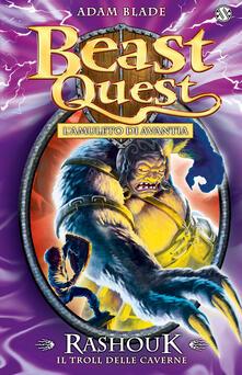Antondemarirreguera.es Rashouk. Il troll delle caverne. Beast Quest. Vol. 21 Image