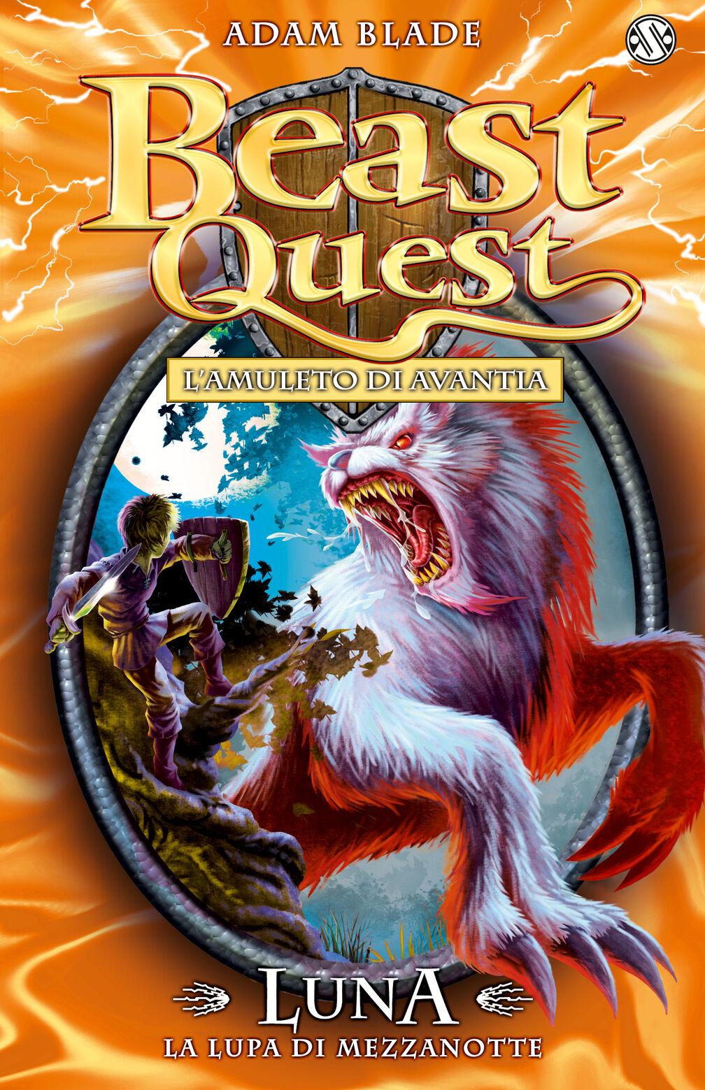 Luna. La lupa di mezzanotte. Beast Quest. Vol. 22