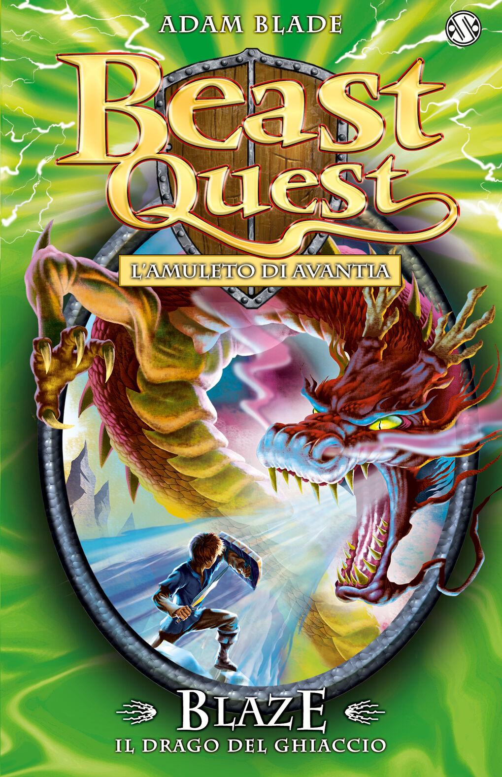 Blaze. Il drago del ghiaccio. Beast Quest. Vol. 23