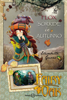 Tegliowinterrun.it Flox sorride in autunno. Fairy Oak Image