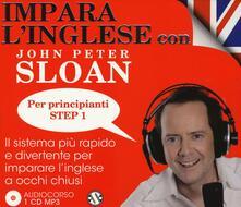 Premioquesti.it Impara l'inglese con John Peter Sloan. Per principianti. Step 1. Audiolibro. CD Audio Image