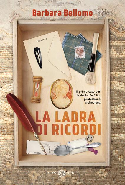 La ladra di ricordi - Barbara Bellomo - copertina