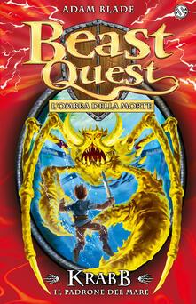 Warholgenova.it Krabb. Il padrone del mare. Beast Quest. Ediz. illustrata. Vol. 25 Image