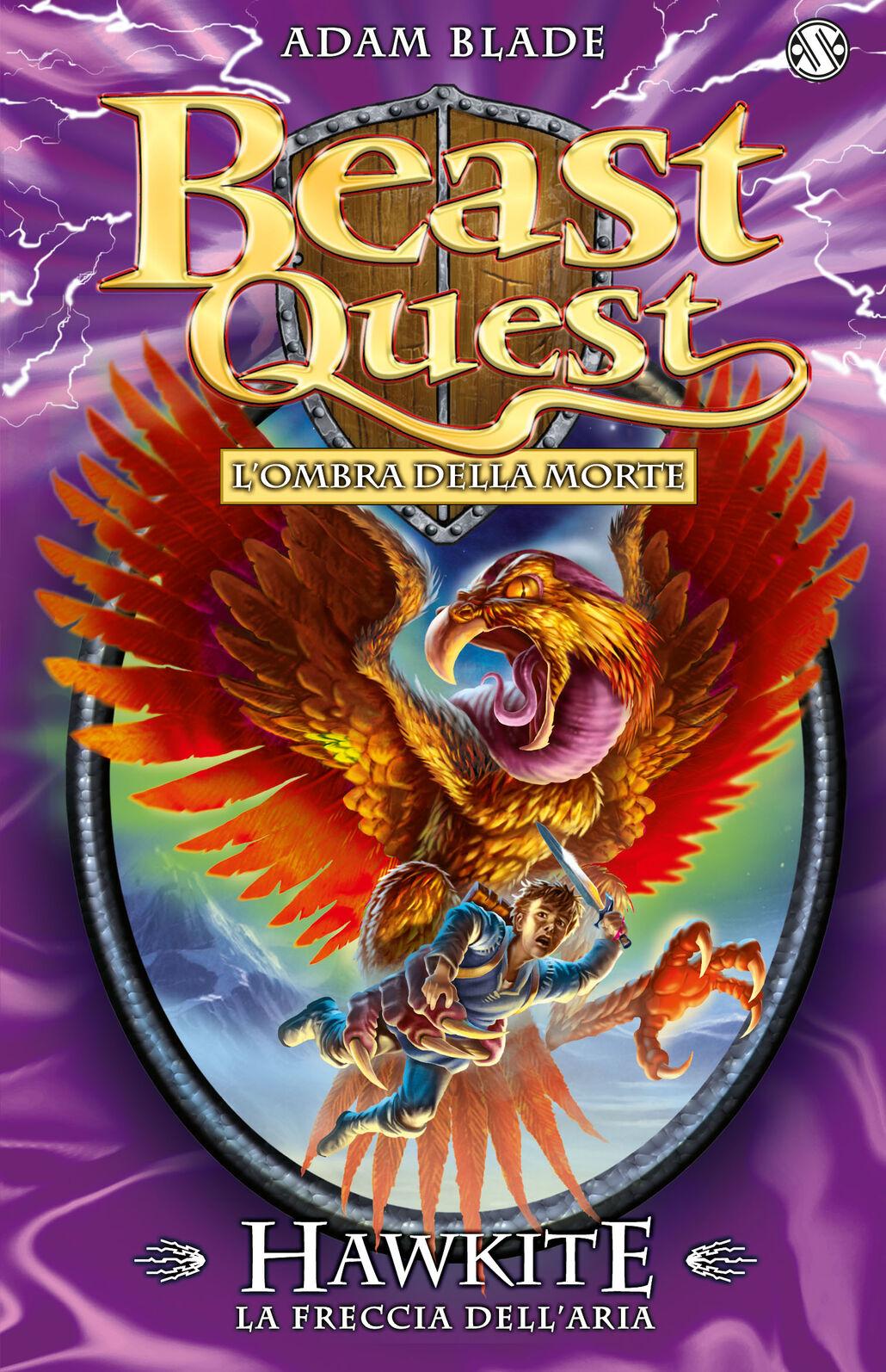 Hawkite. La freccia dell'aria. Beast Quest. Vol. 26