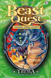 Trema. Il signore della terra. Beast Quest. Vol. 29