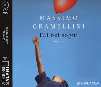 Fai bei sogni letto da Gino la Monica. Audiolibro. CD Audio formato MP3
