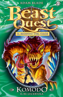 Komodo. Il re lucertola. Beast Quest. Vol. 31.pdf