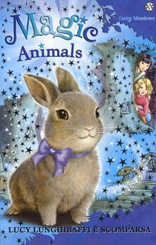 Magic animals. Vol. 1: Lucy Lunghibaffi è scomparsa..pdf